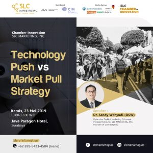Chamber Innovation: Technology Push vs Market Pull Strategy